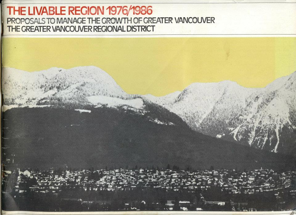 Cover of The Livable Region 1976/1986: Proposals to Manage the Growth of Greater Vasncouver
